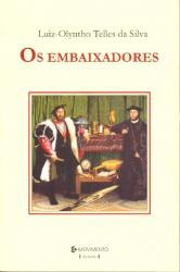 EMBAIXADORES, OS
