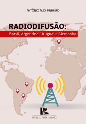 RADIODIFUSAO - BRASIL, ARGENTINA, URUGUAI E ALEMANHA