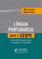 LINGUA PORTUGUESA PARA O CESPE - 1a ED - 2019