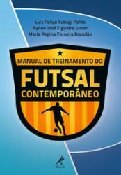 MANUAL DE TREINAMENTO DO FUTSAL CONTEMPORANEO