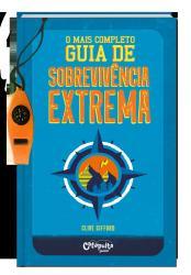 MAIS COMPLETO GUIA DE SOBREVIVENCIA EXTREMA, O