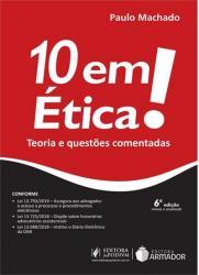 10 EM ETICA! - TEORIA E QUESTOES COMENTADAS - 6a ED - 2019