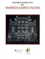 TEATRO COMPLETO DE SIMOES LOPES NETO