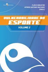 VULNERABILIDADE NO ESPORTE - VOL 2
