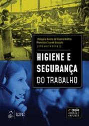 HIGIENE E SEGURANCA DO TRABALHO - 2a ED - 2019