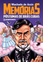 CLASSICOS EM QUADRINHOS - MEMORIAS POSTUMAS DE BRAS CUBAS
