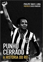 PUNHO CERRADO - A HISTORIA DO REI