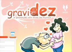 GRAVIDEZ - A GESTACAO EM TIRAS DE HUMOR