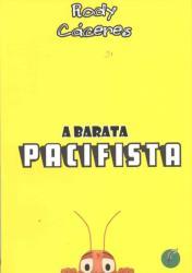 BARATA PACIFISTA, A
