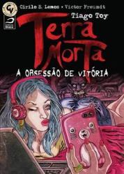 TERRA MORTA - A OBSESSAO DE VITORIA