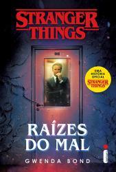 STRANGER THINGS - VOL 01 - RAIZES DO MAL