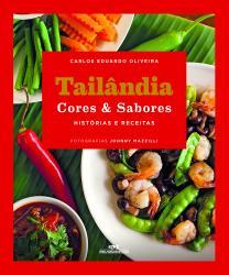 TAILANDIA CORES E SABORES - HISTORIAS E RECEITAS