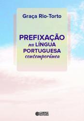 PREFIXACAO NA LINGUA PORTUGUESA CONTEMPORANEA
