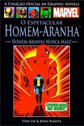 MARVEL GRAPHIC NOVELS - VOL 06 - O ESPETACULAR HOMEM-ARANHA - HOMEM-ARANHA NUNCA MAIS!