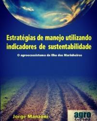 ESTRATEGIAS DE MANEJO UTILIZANDO INDICADORES DE SUSTENTABILIDADE