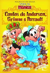 TURMA DA MONICA - CONTOS DE ANDERSEN, GRIMM E PERRAULT