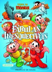 TURMA DA MONICA - FABULAS INESQUECIVEIS