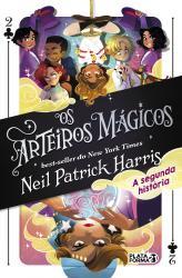 ARTEIROS MAGICOS, OS - VOL 2 - A SEGUNDA HISTORIA