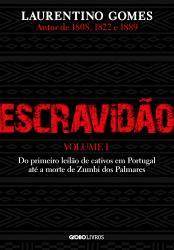 ESCRAVIDAO - VOL 1