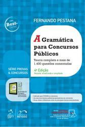 GRAMATICA PARA CONCURSOS PUBLICOS - SERIE PROVAS E CONCURSOS - 4a ED - 2019