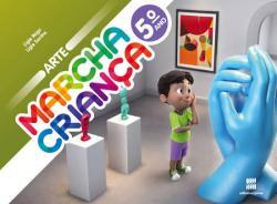 MARCHA CRIANCA - ARTE - 5 ANO