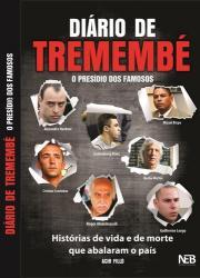DIARIO DE TREMEMBE - O PRESIDIO DOS FAMOSOS