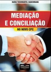 MEDIACAO E CONCILIACAO NO NOVO CPC