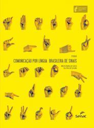 COMUNICACAO POR LINGUA BRASILEIRA DE SINAIS