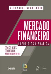 MERCADO FINANCEIRO - EXERCICIOS E PRATICA - 2a ED - 2019