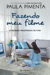 FAZENDO MEU FILME - VOL 3 - O ROTEIRO INESPERADO DE FANI - CAPA NOVA