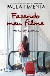 FAZENDO MEU FILME - VOL 2 - FANI NA TERRA DA RAINHA - CAPA NOVA