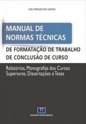 MANUAL DE NORMAS TECNICAS DE FORMATACAO DE TRABALHO DE CONCLUSAO DE CURSO