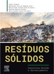 RESIDUOS SOLIDOS - CONCEITOS, GESTAO E GERENCIAMENTO - 1a ED - 2019