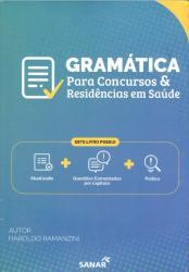 GRAMATICA PARA CONCURSOS E RESIDENCIAS EM SAUDE - 1a ED - 2019