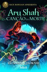 SAGA PANDAVA - VOL 2 - ARU SHAH E A CANCAO DA MORTE