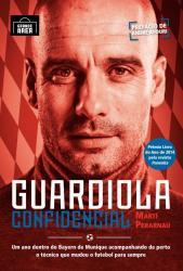 GUARDIOLA CONFIDENCIAL - EDICAO ESPECIAL