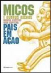 MICOS E OUTROS BICHOS