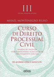 CURSO DE DIREITO PROCESSUAL CIVIL - VOL. III