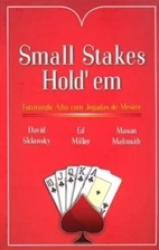 SMALL STAKES HOLDEM