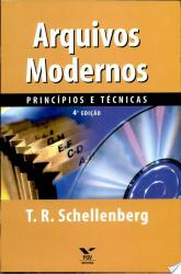 ARQUIVOS MODERNOS - PRINCIPIOS E TECNICAS