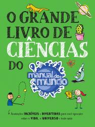 GRANDE LIVRO DE CIENCIAS DO MANUAL DO MUNDO, O