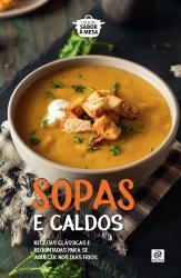 SOPAS E CALDOS