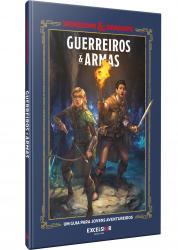 DUNGEONS E DRAGONS - GUERREIROS E ARMAS