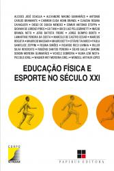 EDUCACAO FISICA E ESPORTE NO SECULO XXI