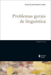 PROBLEMAS GERAIS DE LINGUISTICA