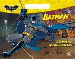 BATMAN - DESAFIOS DO HOMEM-MORCEGO
