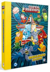 DC SUPER FRIENDS - TRABALHANDO EM EQUIPE
