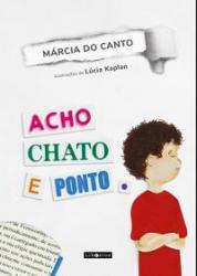 ACHO CHATO E PONTO.