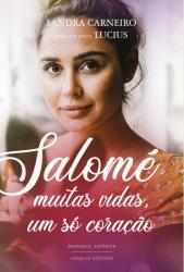 SALOME - MUITAS VIDAS, UM SO CORACAO