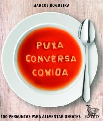 PUXA CONVERSA COMIDA
